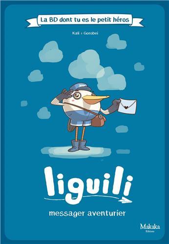 liguili-la-bd-dont-tu-es-le-petit-heros