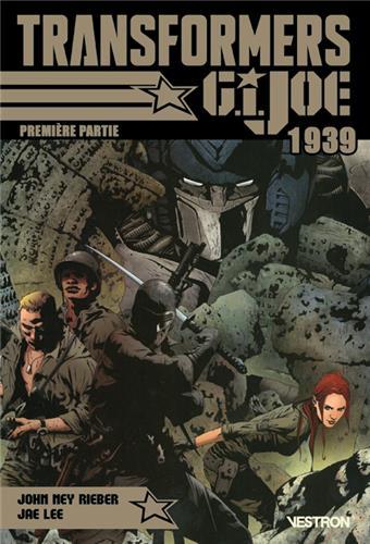 transformers-g-i--joe-1939-premiere-partie