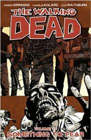 Walking Dead TP 17 Something to fear