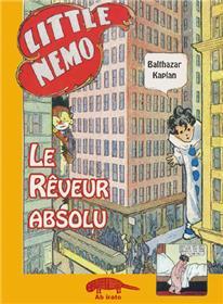 Little Némo - Le rêveurs absolu