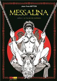 Messalina Acte 05 La palais des supplices