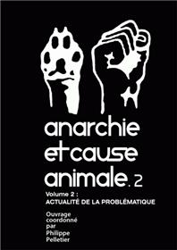 Anarchie et cause animale T02