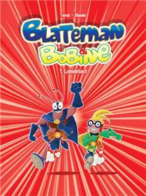 Blateman et Bobine T01 Loin de tout