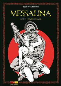Messalina Acte 06 Dernier orgasme