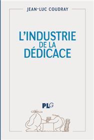 Industrie de la dédicace (L´)