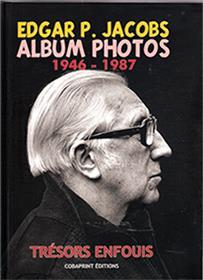 Edgar P. Jacobs, Album Photos T02 1946-1987