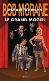 Bob Morane : Le Grand Mogol