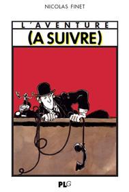 Aventure (L´) (A suivre) 1978-1997