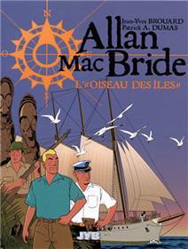 """Allan MacBride T03 L'""""Oiseau des Îles"""""""