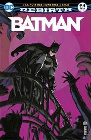 Batman Rebirth 04 La nuit des monstres (2/2)