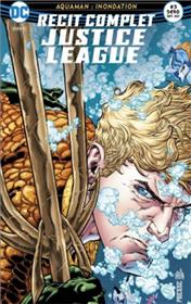 Justice League Récit complet 03 Aquaman : Innondation
