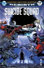 Suicide Squad Rebirth 04 Harley Quinn retrouve l´esprit !