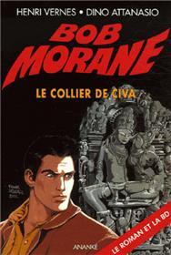 Bob Morane Le collier de Civa (roman + BD)