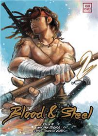 Blood & Steel T02