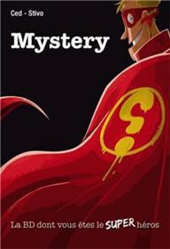 Mystery - La BD dont vous êtes le Super Héros