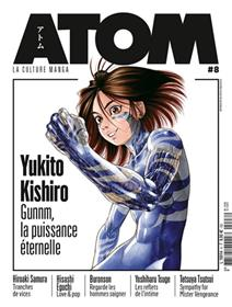 ATOM 08 Yukito Kishiro Gunnm, la puissance éternelle