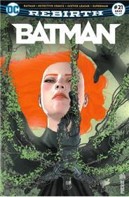 Batman Rebirth 21 Sous le charme de Poison Ivy!