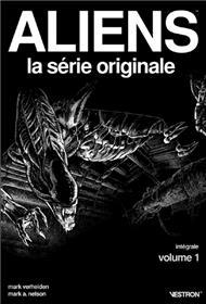 Aliens, La série originale - Intégrale T01