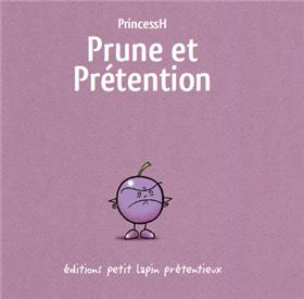 Prune et prétention