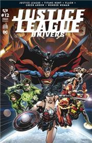 Justice League Univers 12 La conclusion de la guerre de Darkseid !