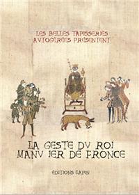 Geste du roi Manu Ier de Fronce (La)