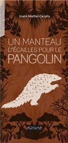 Manteau d'écailles pour le pangolin (Un)