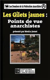 Gilets jaunes : points de vue anarchistes (Les)