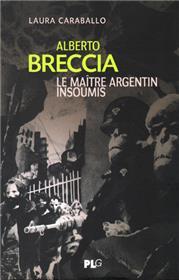 Alberto Breccia, le maître argentin insoumis