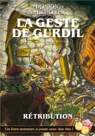 Donjon de Naheulbeuk - La Geste de Gurdil (Rétribution)