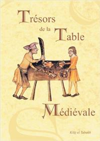 Trésors de la table médiévale T02
