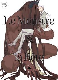 Monstre et la bête (Le) T01