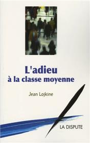Adieu à la classe moyenne (L´)
