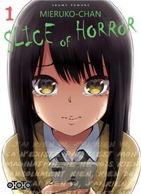 Mieruko-chan : Slice of Horror T01