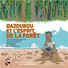 Gazourou et l'esprit de la forêt