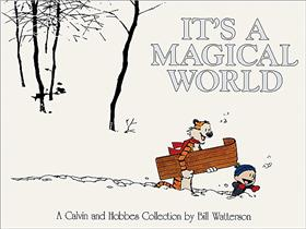 CALVIN & HOBBES It´s a Magical World