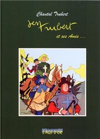 Jean Trubert et ses amis