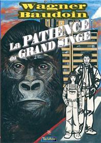 Patience du Grand Singe (La)