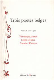 Trois poètes Belges