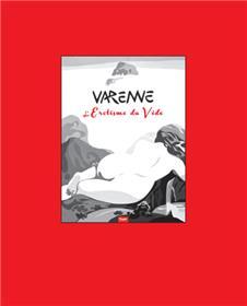 Coffret l´érotisme du vide - Varenne 2011-2013