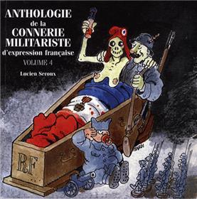 ANTHOLOGIE Vol.4 DE LA CONNERIE MILITARISTE